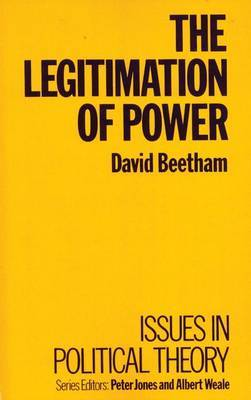 The Legitimation of Power by David Beetham