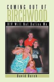 Coming Out of Birchwood by Howard D. Meadows