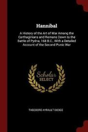 Hannibal by Theodore Ayrault Dodge image