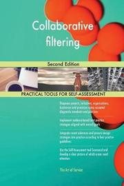 Collaborative Filtering Second Edition by Gerardus Blokdyk