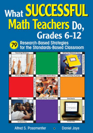 What Successful Math Teachers Do, Grades 6-12: 79 Research-based Strategies for the Standards-based Classroom image