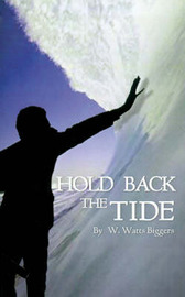 Hold Back the Tide by W. Watts Biggers image