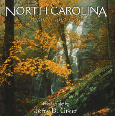 North Carolina Wonder and Light by Jerry D Greer image