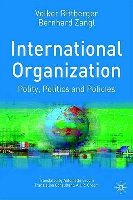 International Organization: Polity, Politics and Policies by Volker Rittberger image