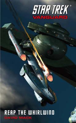 Star Trek: Vanguard: Reap the Whirlwind by David Mack