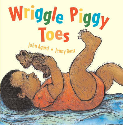 Wriggle Piggy Toes by John Agard