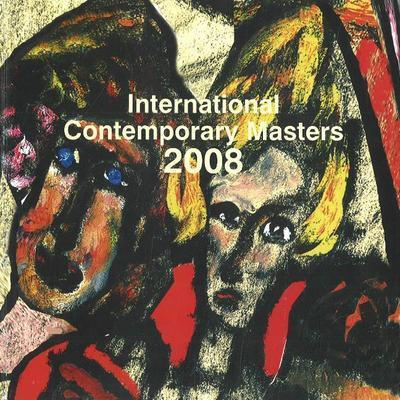International Contemporary Masters: 2008 by Despina Tunberg