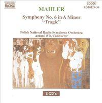 "Symphony No. 6, ""Tragic"" by Antoni Wit"