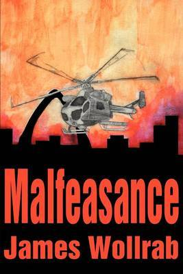 Malfeasance by James E Wollrab, Ph.D. image