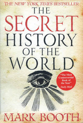 The Secret History of the World by Mark Booth image