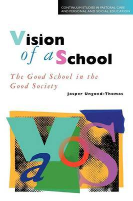 Vision of a School by Jasper Ungoed-Thomas