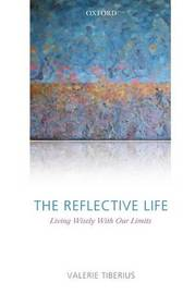 The Reflective Life by Valerie Tiberius image