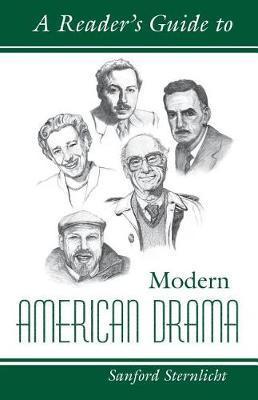 Reader's Guide to Modern America Drama by Sanford Sternlicht