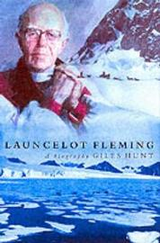 Launcelot Fleming by Giles Hunt