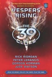 Vespers Rising (39 Clues #11) by Gordon Korman