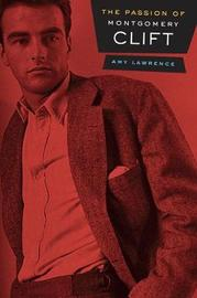 The Passion of Montgomery Clift by Amy Lawrence image