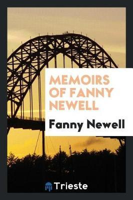 Memoirs of Fanny Newell by Fanny Newell image