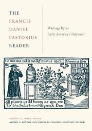 The Francis Daniel Pastorius Reader