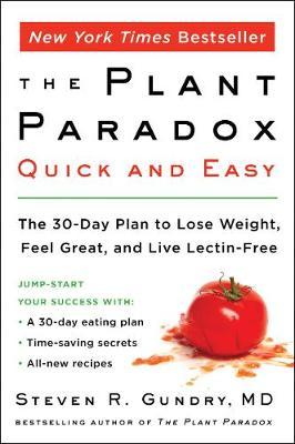 The Plant Paradox Quick and Easy by Steven R Gundry image