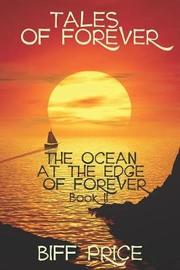 The Ocean at the Edge of Forever by Biff Price