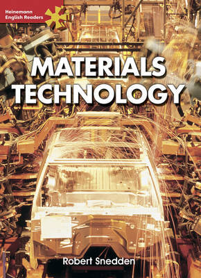 Heinemann English Readers Advanced Science: Materials Technology by Robert Snedden image