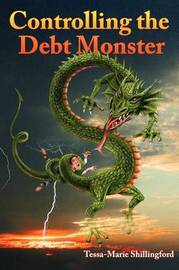 Controlling the Debt Monster by Tessa-Marie Shillingford image