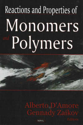 Reactions & Properties of Monomers & Polymers