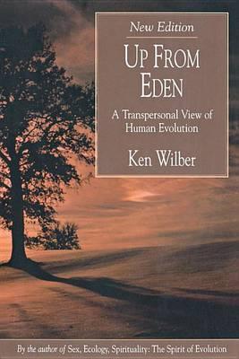 Up from Eden by Ken Wilber