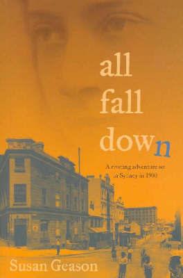 All Fall Down by Susan Geason