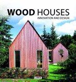 Wood Houses Innovation and Design by Jacobo Krauel