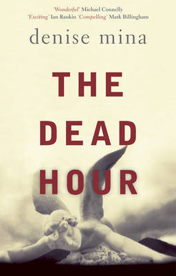 The Dead Hour by Denise Mina image