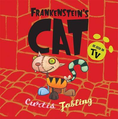 Frankenstein's Cat by Curtis Jobling