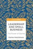 Leadership and Small Business by Karise Hutchinson