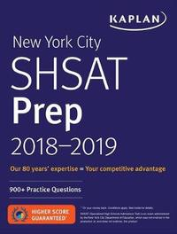 New York City Shsat Prep 2018-2019 by Kaplan Test Prep