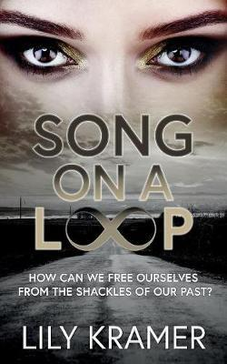 Song On A Loop by Lily Kramer image
