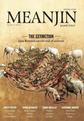 Meanjin Vol 77 No 3 by Jonathan Green