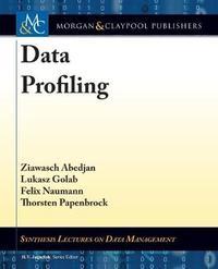 Data Profiling by Ziawasch Abedjan