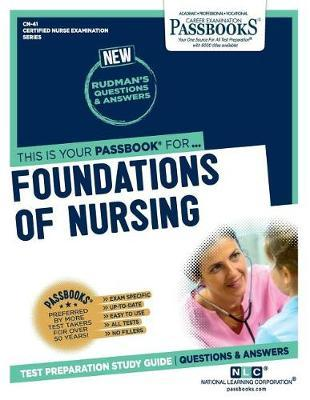 Foundations of Nursing by National Learning Corporation