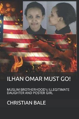 Ilhan Omar Must Go! by Lisa Liebowitz