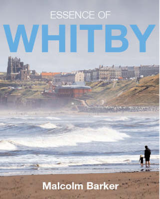 Essence of Whitby by Malcolm Barker image