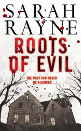 Roots of Evil by Sarah Rayne image