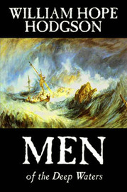 Men of the Deep Waters by William , Hope Hodgson image