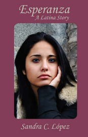 Esperanza: A Latina Story by Sandra C Lopez image