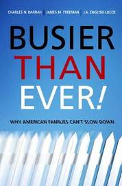 Busier Than Ever! by J.A.English- Lueck