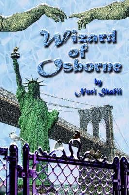 The Wizard of Osborne by Nuri Shafii