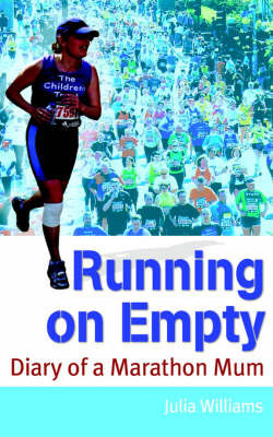 Running on Empty by Julia Williams