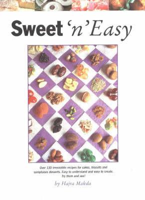 Sweet 'n' Easy by Hajra Makda