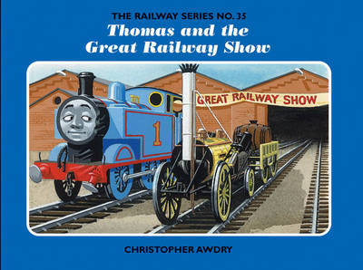 The Railway Series No. 35: Thomas and the Great Railway Show by Christopher Awdry image