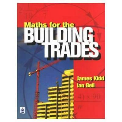 Maths for the Building Trades by Jim Kidd image