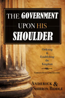 The Government Upon His Shoulder by Biddle Anderick & Shirron image